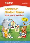 Spielerisch Deutsch lernen. Erste Wörter und Sätze. Vorschule