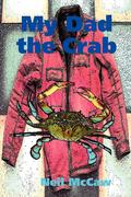 My Dad the Crab