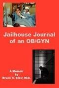 Jailhouse Journal of an OB/GYN