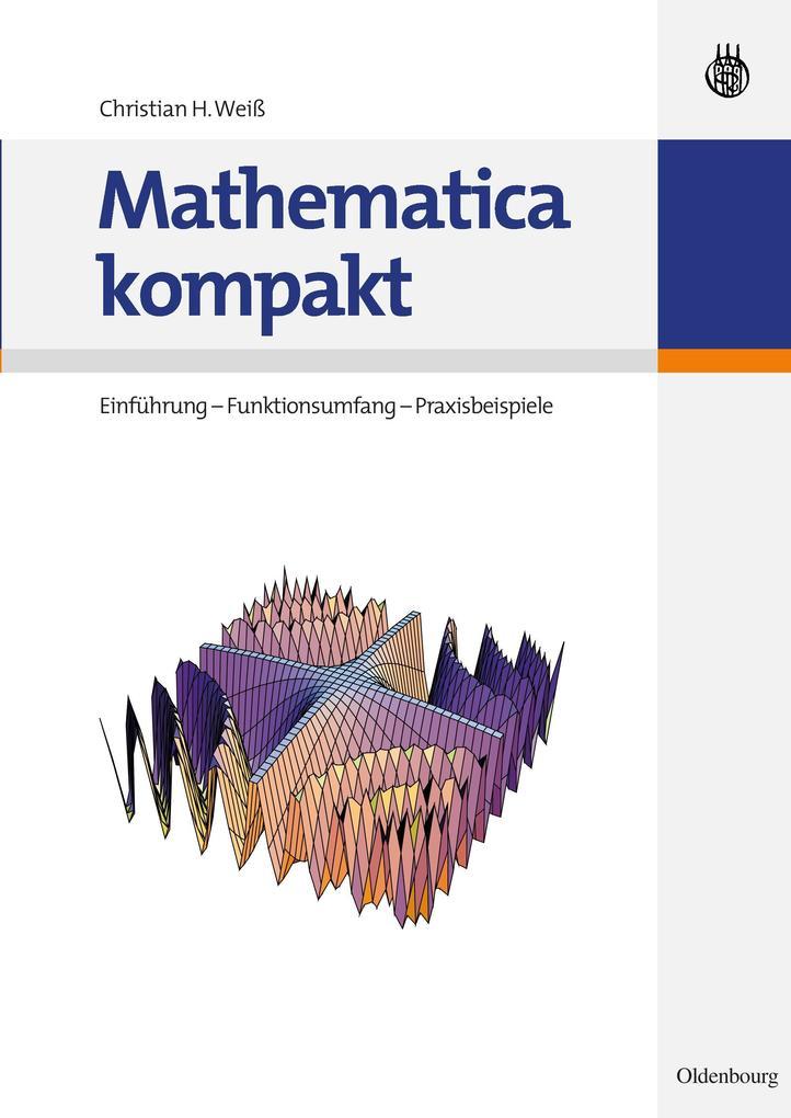 Mathematica kompakt als Buch von Christian H. Weiß