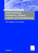 Intensivtraining Produktion, Einkauf, Logistik und Dienstleistung