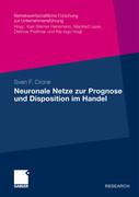 Neuronale Netze zur Prognose und Disposition im Handel