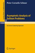 Asymptotic Analysis of Soliton Problems