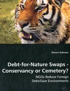 Debt-for-Nature Swaps - Conservancy or Cemetery?