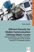 Efficient Security for Mobile Communication Utilizing Elliptic Curves