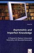 Asymmetric and Imperfect Knowledge