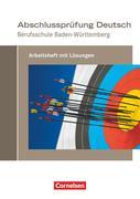 Das Deutschbuch für Berufsschulen - Arbeitsheft - Prüfungsvorbereitung Baden-Württemberg