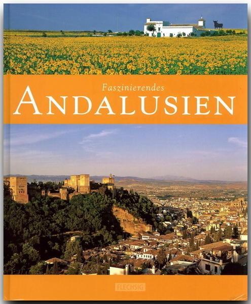 Faszinierendes Andalusien als Buch von Ernst-Ot...