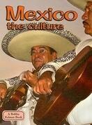 Mexico the Culture