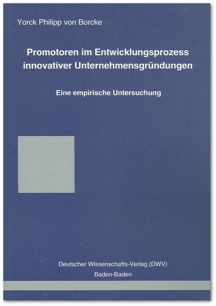 Promotoren im Entwicklungsprozess innovativer U...