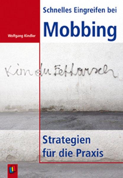 Schnelles Eingreifen bei Mobbing als Buch von W...