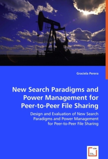 New Search Paradigms and Power Management for P...
