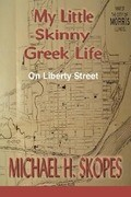 My Little Skinny Greek Life: On Liberty Street
