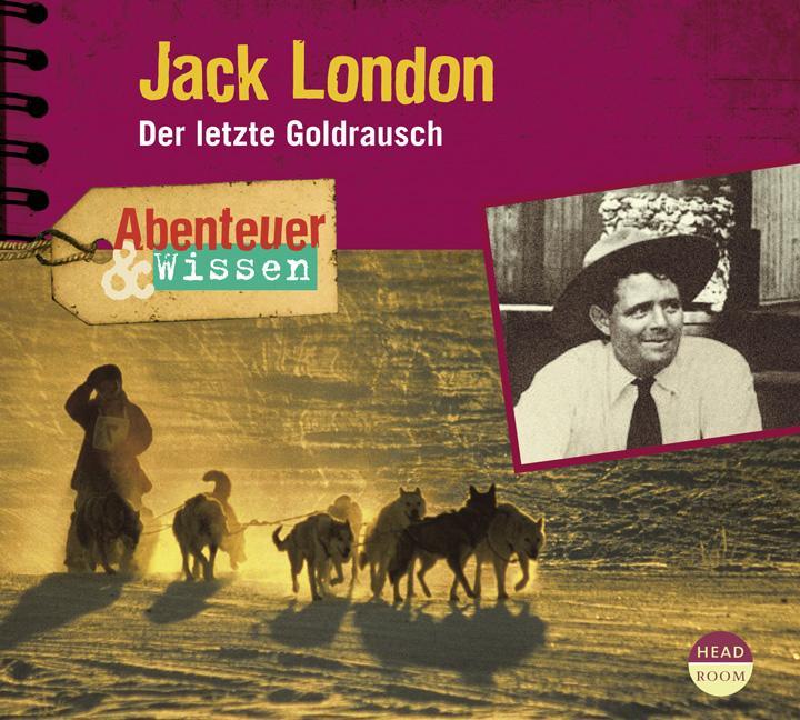 Jack London als Hörbuch CD von Maja Nielsen
