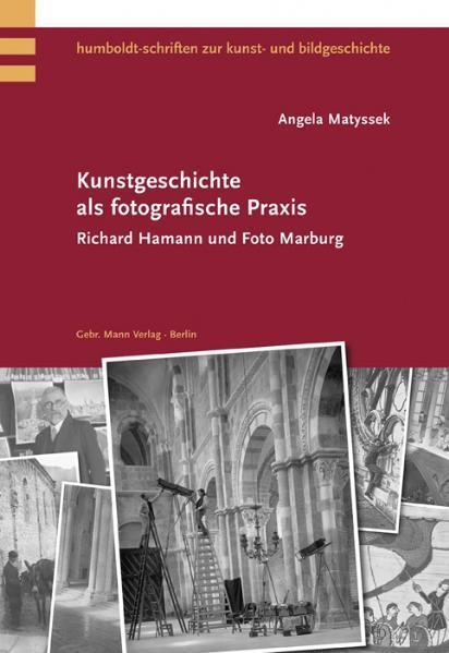 Kunstgeschichte als fotografische Praxis als Bu...