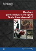 Handbuch psychoanalytischer Begriffe für die Kunstwissenschaft