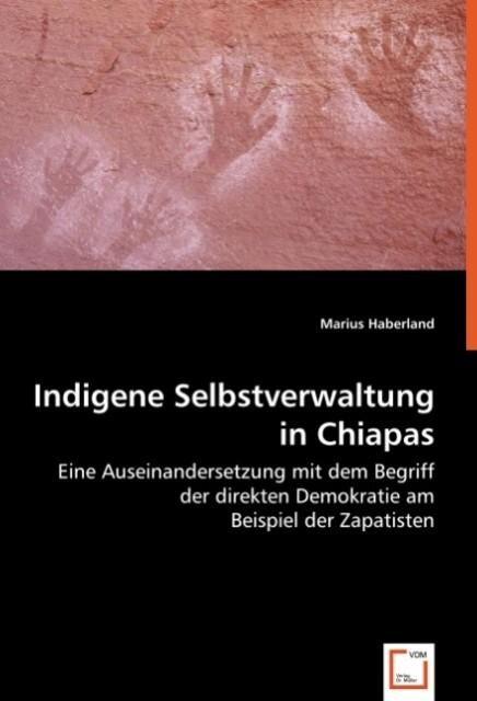 Indigene Selbstverwaltung in Chiapas als Buch v...