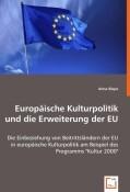 Europäische Kulturpolitik und die Erweiterung der EU
