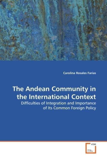 The Andean Community in the International Conte...