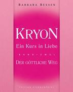 Kryon - Ein Kurs in Liebe 2