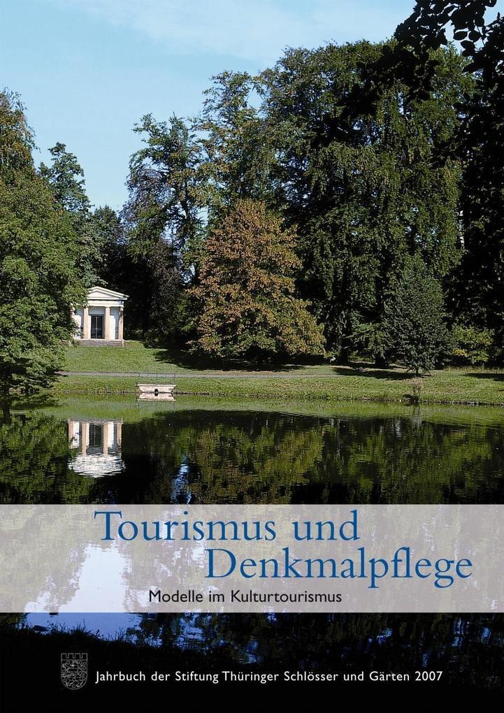 Tourismus und Denkmalpflege als Buch von