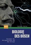 Biologie des Bösen