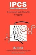 Propanol (1-Propanol): Environmental Health Criteria Series No 102