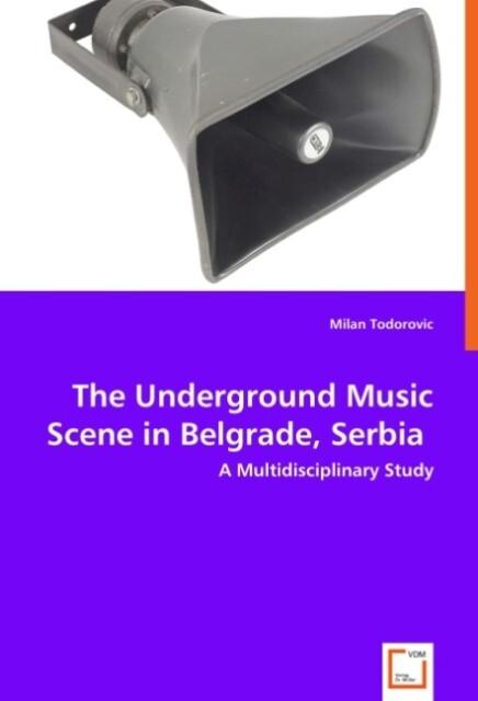 The Underground Music Scene in Belgrade, Serbia...