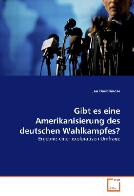 Gibt es eine Amerikanisierung des deutschen Wah...