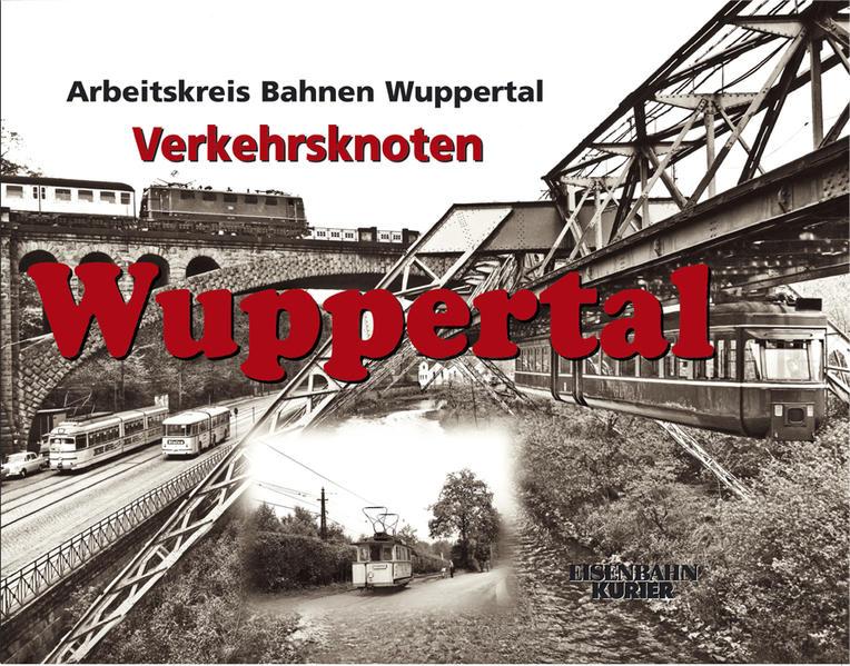 Verkehrsknoten Wuppertal als Buch von