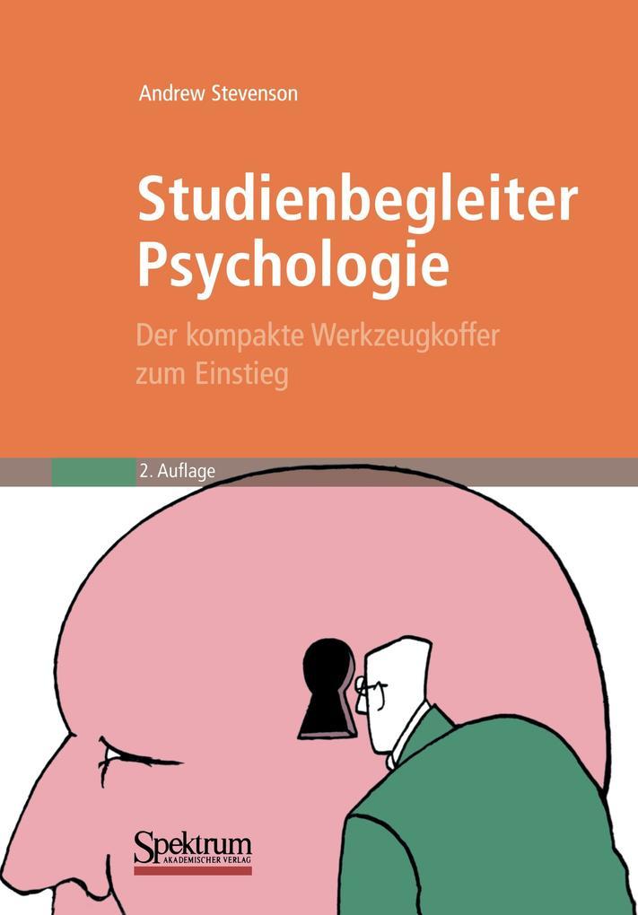 Studienbegleiter Psychologie als Buch von Andre...