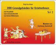 200 Grundgebärden für ErzieherInnen 2