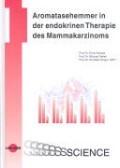 Aromatasehemmer in der endokrinen Therapie des Mammakarzinoms