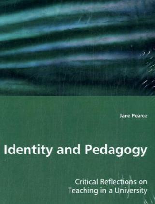 Identity and Pedagogy als Buch von Jane Pearce