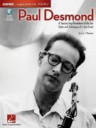 Paul Desmond: A Step-By-Step Breakdown of the Sax Styles and Techniques of a Jazz Great [With CD (Audio)]