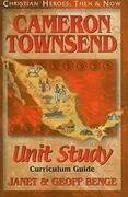 Cameron Townsend: Unit Study, Curriculum Guide
