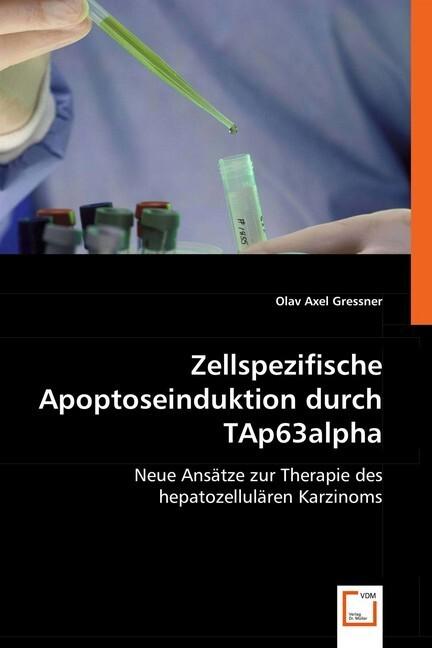 Zellspezifische Apoptoseinduktion durch TAp63al...