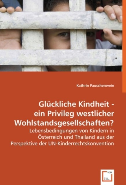 Glückliche Kindheit - ein Privileg westlicher W...