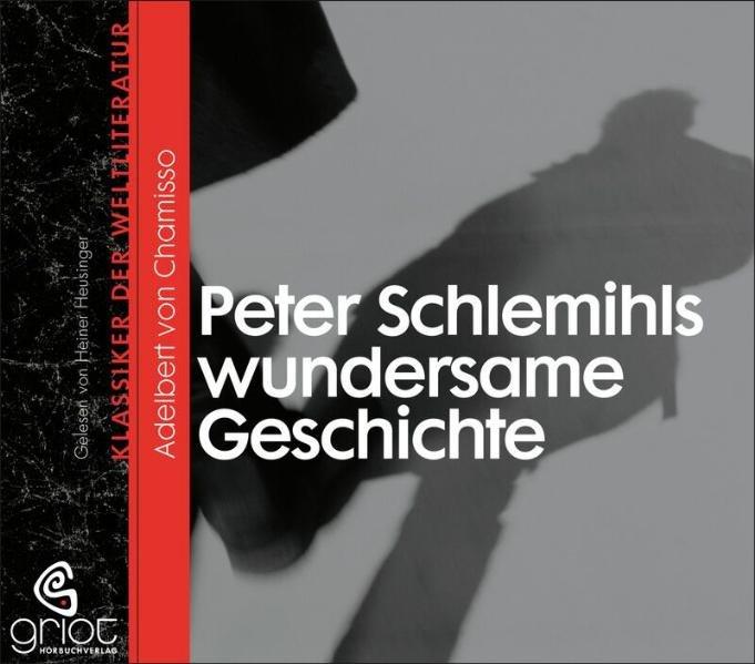 Peter Schlemihls wundersame Geschichte als Hörbuch