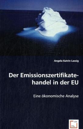 Der Emissionszertifikatehandel in der EU als Bu...