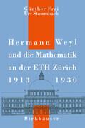 Hermann Weyl und die Mathematik an der ETH Zürich, 1913-1930