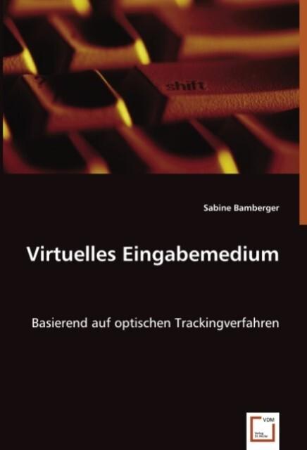 Virtuelles Eingabemedium als Buch von Sabine Ba...
