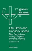 Life, Brain and Consciousness: New Perceptions Through Targeted Systems Analysis