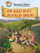 Op pad met Marco Polo