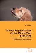 Canines Herpesvirus und Canine Minute Virus beim Hund