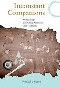 Inconstant Companions: Archaeology and North American Indian Oral Traditions