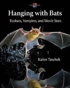 Hanging with Bats: Ecobats, Vampires, and Movie Stars