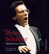 Peter Schreier - Melodien eines Lebens