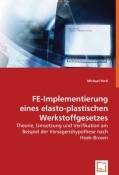 FE-Implementierung eines elasto-plastischen Werkstoffgesetzes