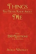 Things You Never Knew about Me
